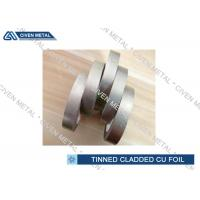 Wholesale EN 1652 Double Side Tin Cladding Copper Foil Roll , tinned copper foil from china suppliers