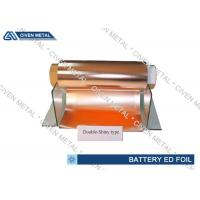 Wholesale 6um Double Shiny ED Copper Foil For Li - ion Battery With Good Performance from china suppliers