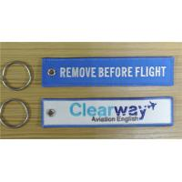 Wholesale Clearway Aviation English Remove Before Flight Embroidery Customized OEM Fabric Keychains from china suppliers