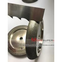 Wholesale Electroplated CBN Grinding Wheel For Band Saw -julia@moresuperhard.com from china suppliers