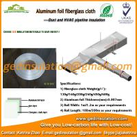 Buy cheap waterproof pipe insulation aluminum film fiberglass cloth from wholesalers
