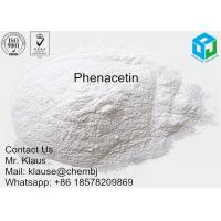 Wholesale 99% Top Qurity Whtie Powder Phenacetin To Treat Fever Headache And Neuralgia from china suppliers