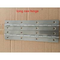 Quality different heavy duty continuous hinge in long raw steel hinge for sale