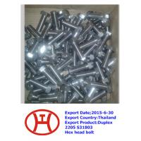 Wholesale Duplex2205 S31803 Hex head bolt from china suppliers