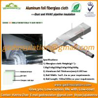 Wholesale Coating aluminum foil fiberglass cloth as pipe insulation from china suppliers