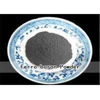 Wholesale Welding Material Ferro Boron Powder B 14%-25% C 0.1%- 0.5% Chemical Composition from china suppliers