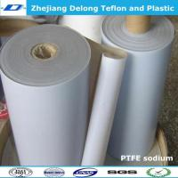 Wholesale sodium PTFE sheet stick to rubber metal from china suppliers
