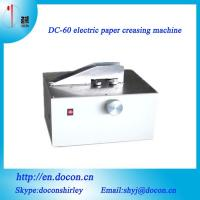 Wholesale DC-60 electric creasing machine from china suppliers