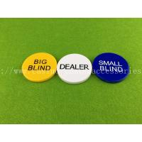 Wholesale Casino Accessories Texas Holdem Poker Button Dealer Big Blind Small Blind Button from china suppliers