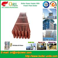 Quality Separately Fired 150M CFB Boiler Capacity Factor Superheater Tubes , Steam Super Heater for sale