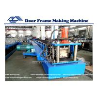 Wholesale Door Frame Roll Forming Machine For 0.8-1.6mm Galvanized Steel Carbon Steel from china suppliers