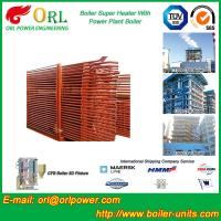 Quality 30MW Unit Steam Super Heater Coils , Convective Superheater In Boiler Once Through for sale