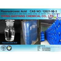 Wholesale CAS 12021-95-3 Fluorozirconic Acid / Hexafluorozirconic Acid For Metal Surface Treatment from china suppliers