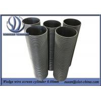Wholesale 0.08mm Filtering Gap Flow Inside Out Wedge Wire Screen Cylinders from china suppliers