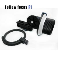Wholesale Follow Focus F1 for DV HDV DSLR from china suppliers
