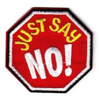 Wholesale Just Say No! Iron On Embroidered Applique Patch Sayings Words Advice from china suppliers