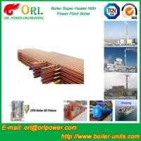 Wholesale Oil Fired Boiler Super Heater , Platen Superheater In Thermal Power Plant from china suppliers