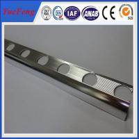 Wholesale electrophoresis aluminum extrusion, tile trim for marble edge manufacturer, OEM aluminium from china suppliers