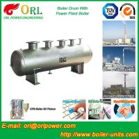 Wholesale Hot sale solar boiler mud drum ORL Power TUV certification from china suppliers