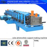 Wholesale Photo Voltatic C / U Rack Roll Forming Machine 0.6 - 1.2mm Polished from china suppliers