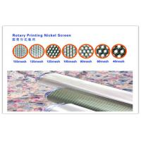 Buy cheap High Elasticity Cotton Silk Nickel Rotary Screen , Textile Screen Printing 80M from wholesalers