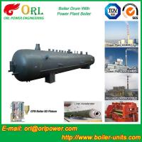 Wholesale Hot Water SA516GR70 Alloy steel water boiler mud drum with ISO9001 from china suppliers