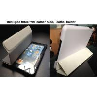 Wholesale For ipad mini three folded leather smart cover , leather holder for ipad from china suppliers