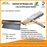 Buy cheap Aluminum foil fiberglass cloth on oil and steam transportation pipeline from wholesalers