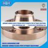 Buy cheap copper nickel weld neck flange EEMUA 145 from wholesalers
