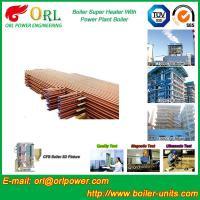 Wholesale 30MW Unit Steam Super Heater Coils , Convective Superheater In Boiler Once Through from china suppliers