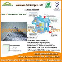 Buy cheap Fiberglass Cloth with Aluminum Foil for Heat Reflective Insulation Sheet from wholesalers
