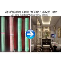 Quality Waterproofing Fabric for Bath / Shower Room, different colors, low cost, good waterproofing effect for sale