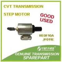 Wholesale GOOD USED CVT2 transmission PARTS RE0F10A/JF011E/ Step motor/Stepper from china suppliers