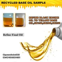 Wholesale Latest technology used engine oil Regeneration machine to yellow base oil with 85% output from china suppliers