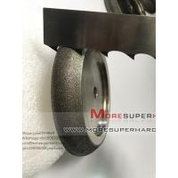 Wholesale Electroplated CBN wheels for band saw sharpening-julia@moresuperhard.com from china suppliers