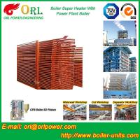 Wholesale Pendant CFB Boiler Superheater In Power Weight Heft 30ton-Plant 130 MW , Convective Superheater from china suppliers